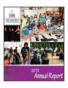 Muskoka Chautauqua 2013 Annual Report