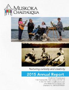 Muskoka Chautauqua 2015 Annual Report