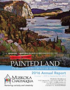 Muskoka Chautauqua 2016 Annual Report